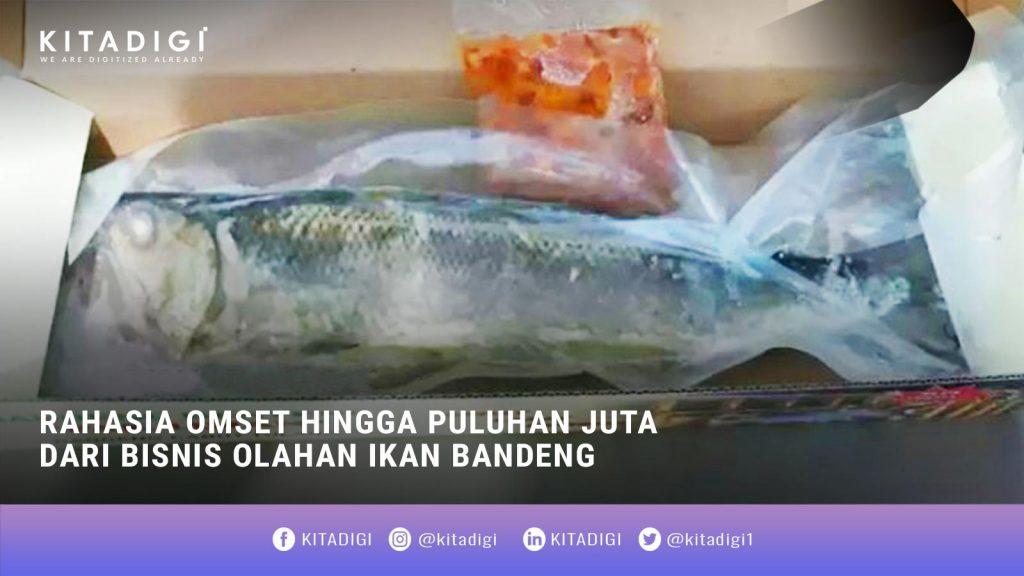 Bisnis Olahan Ikan Bandeng