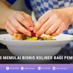 Memulai Bisnis Kuliner